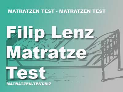 Filip Lenz Matratze Test
