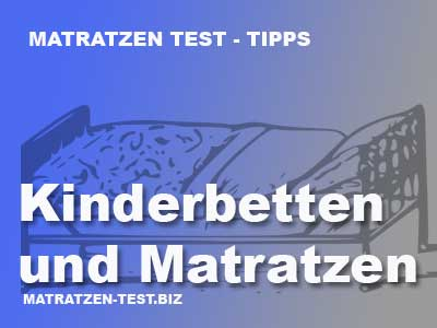 kinderbetten und matratzen matratzen test. Black Bedroom Furniture Sets. Home Design Ideas