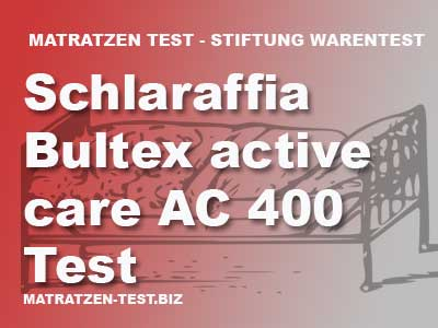 schlaraffia bultex active care ac 400 test. Black Bedroom Furniture Sets. Home Design Ideas