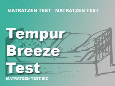 tempur breeze test matratzen test. Black Bedroom Furniture Sets. Home Design Ideas
